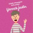 YANNICK JAULIN, ARTISTE COMPAGNON DE LA 5E SAISON 2019-20